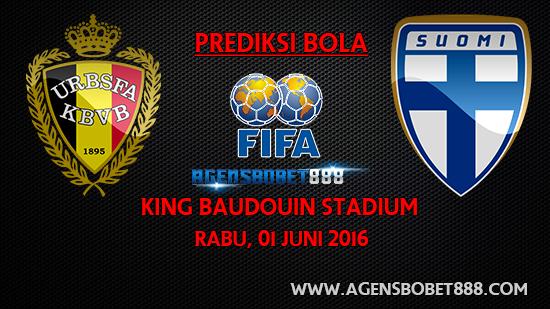Laga Uji Coba - Prediksi Belgia vs Finlandia 1 Juni 2016