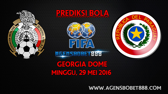 Laga Uji Coba - Prediksi Meksiko vs Paraguay 29 Mei 2016