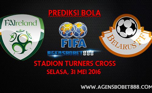 Laga Uji Coba - Prediksi Republik Irlandia vs Belarus 31 Mei 2016